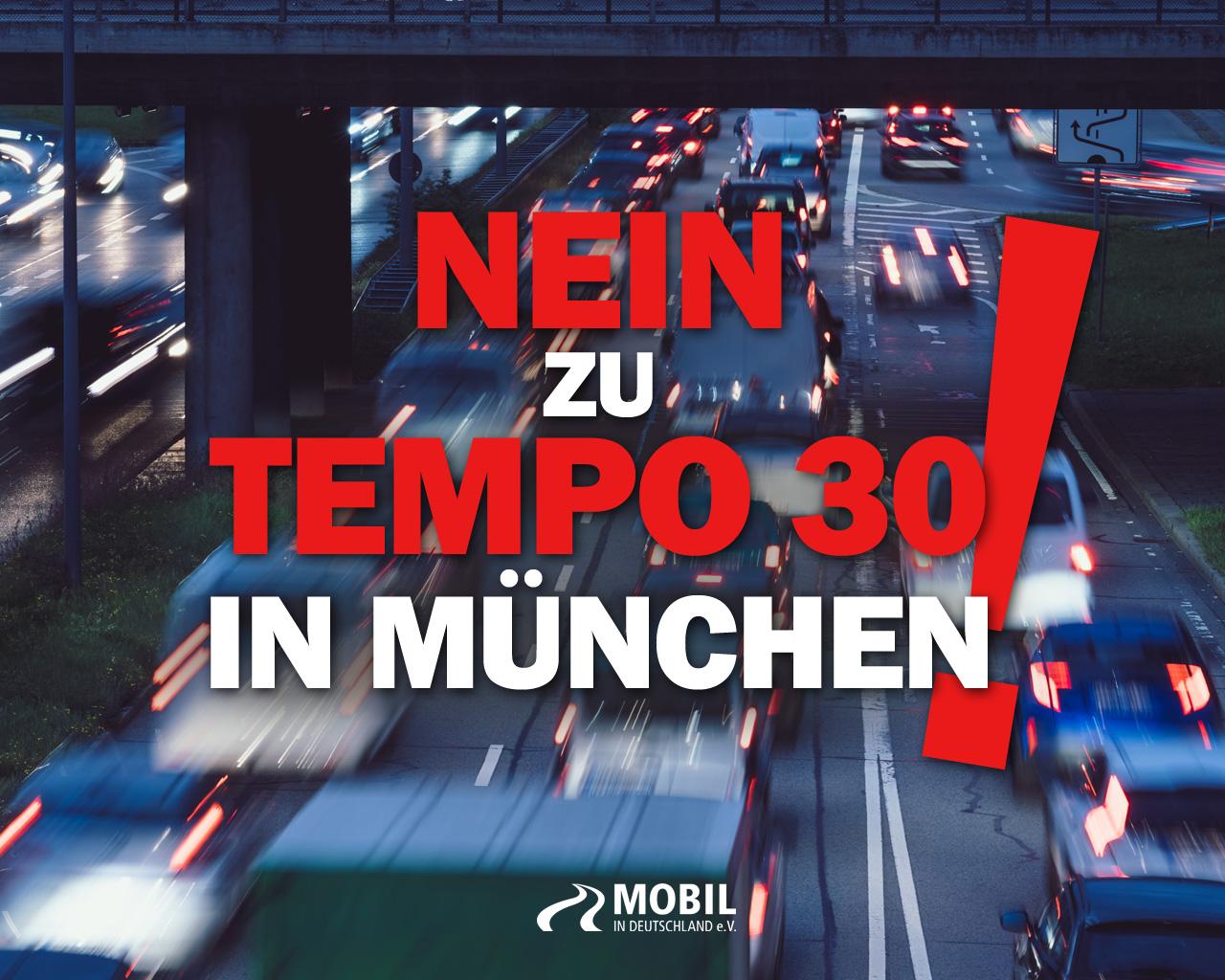 Nein zu Tempo 30 in München!